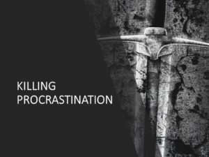Procrastination, Productivity, Leadership, Influence